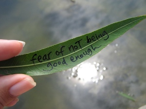 fear of not being good enough