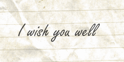 wish youwell